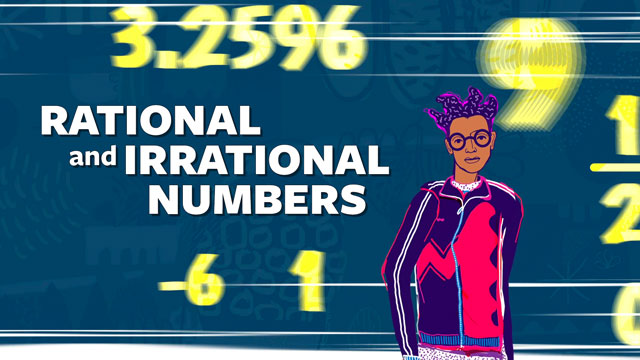 Rational Numbers - Irrational Numbers - Properties of